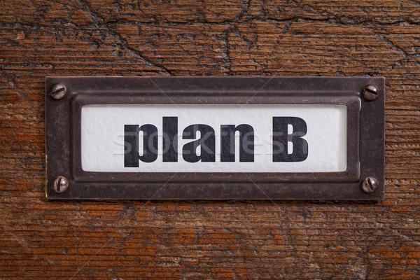 Plan b dosya dolap etiket grunge ahşap Stok fotoğraf © PixelsAway