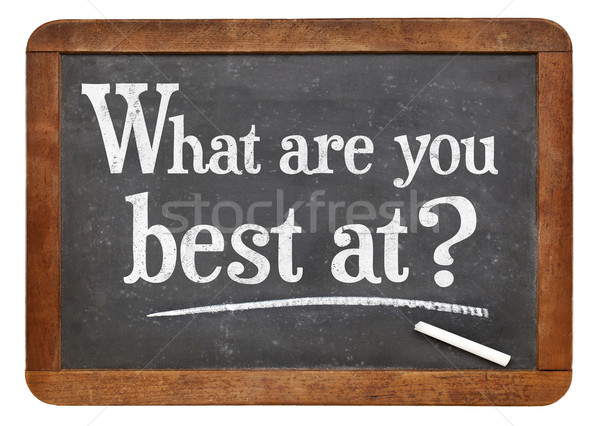 WHat are you best at? Stock photo © PixelsAway
