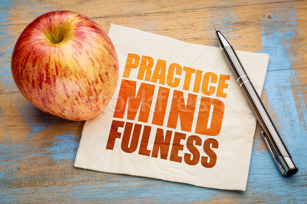 Practice mindfulness word abstract Stock photo © PixelsAway