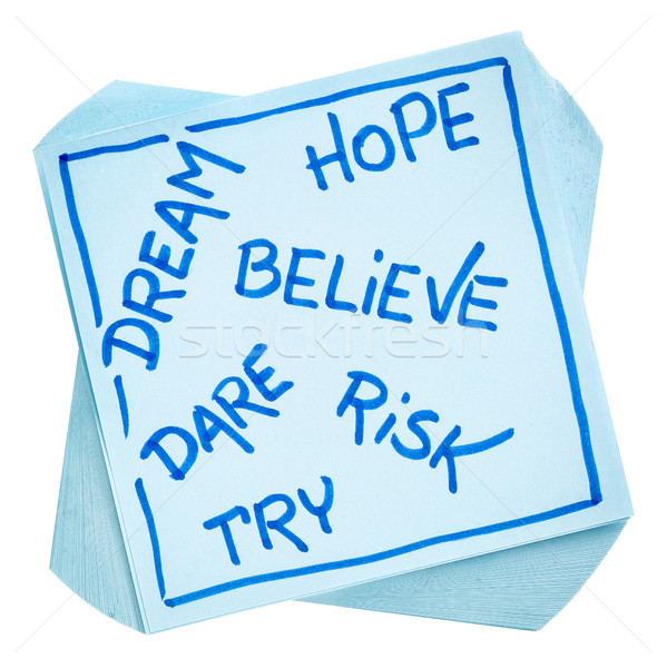 dream, hope, believe, risk,  and try note Stock photo © PixelsAway