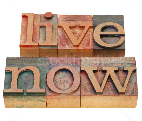 live now phrase in letterpress type Stock photo © PixelsAway