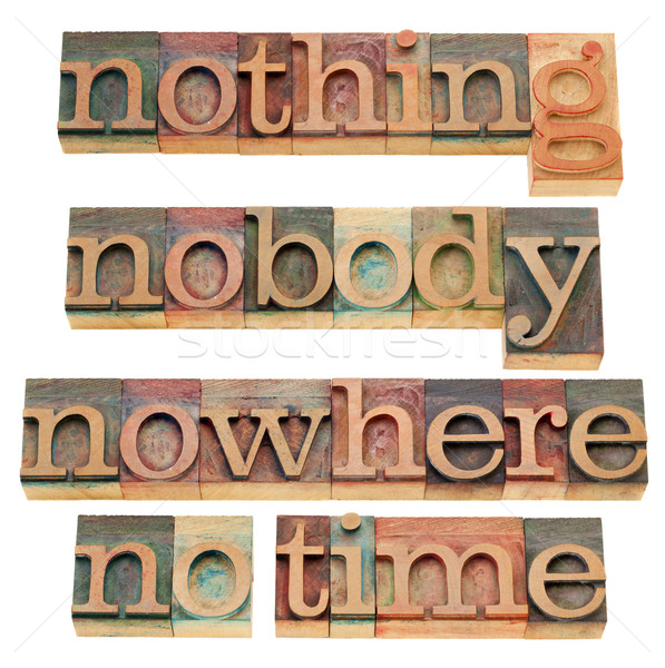 nothing, nobody, nowhere, no time Stock photo © PixelsAway