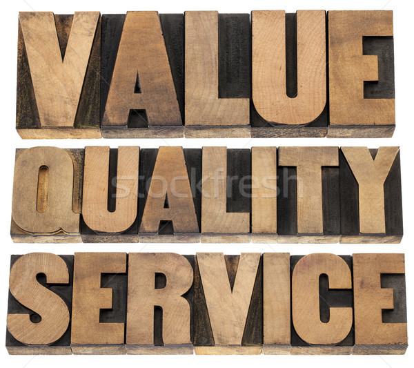 value, quality, service Stock photo © PixelsAway