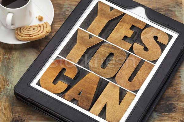 Ja kann motivierend Text Slogan digitalen Stock foto © PixelsAway