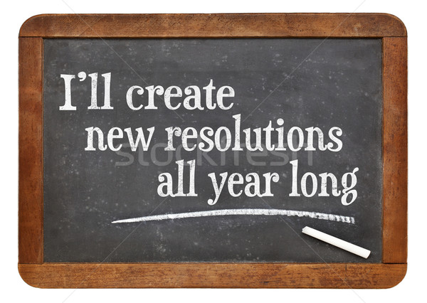 I will create new resolutions all year long Stock photo © PixelsAway