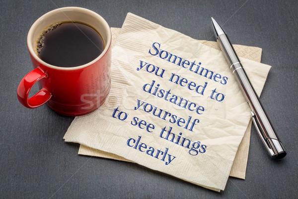 Behoefte afstand jezelf zie spullen handschrift Stockfoto © PixelsAway