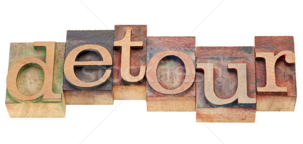 detour word in letterpress type Stock photo © PixelsAway