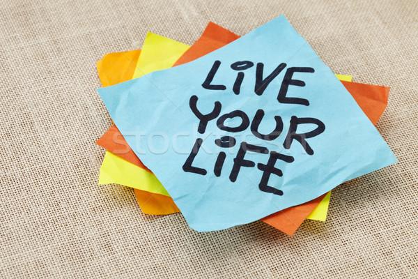 Yaşamak hayat hatırlatma manevi el yazısı mavi Stok fotoğraf © PixelsAway