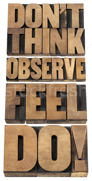 observe, feel and do Stock photo © PixelsAway