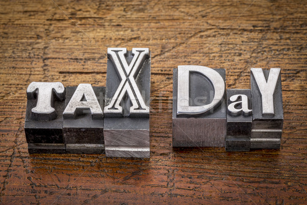 tax day in metal type Stock photo © PixelsAway