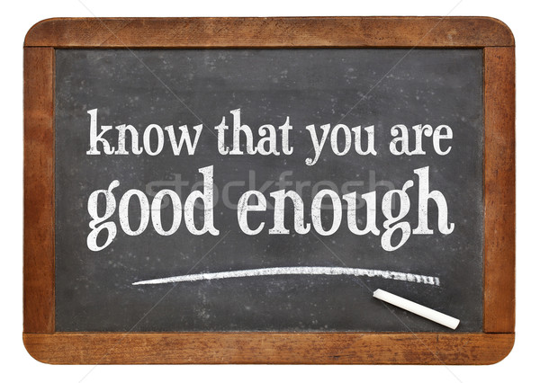 Bom suficiente conselho branco giz texto Foto stock © PixelsAway