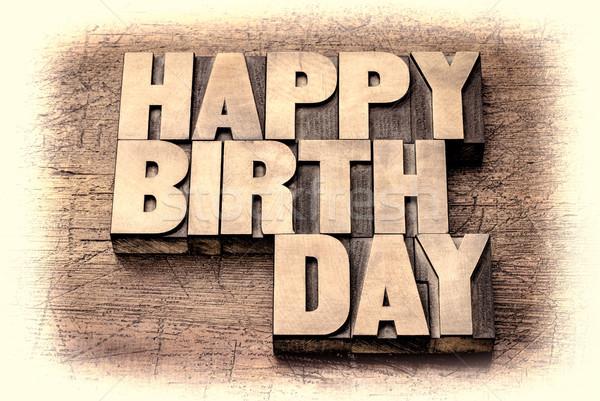 Happy Birthday greetings in wood type Stock photo © PixelsAway