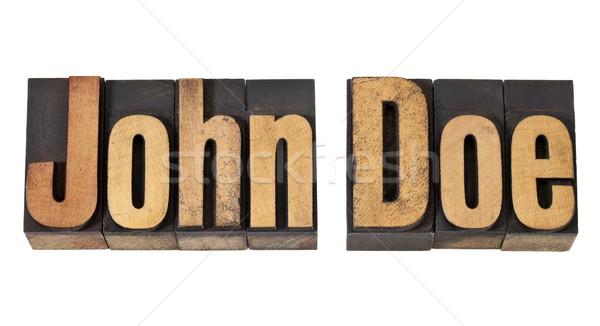John Doe name  in wood type Stock photo © PixelsAway