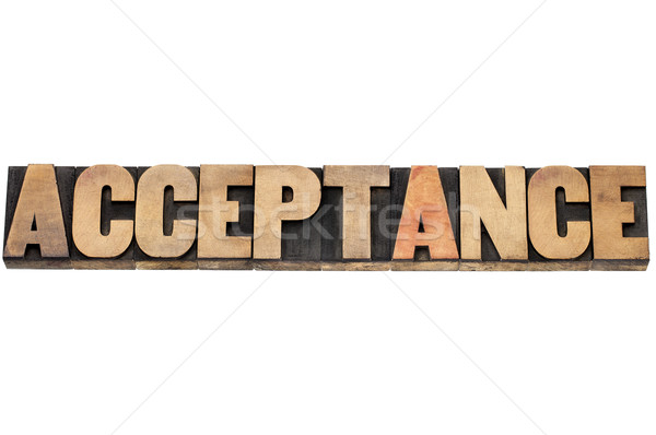 acceptance word in wood type Stock photo © PixelsAway