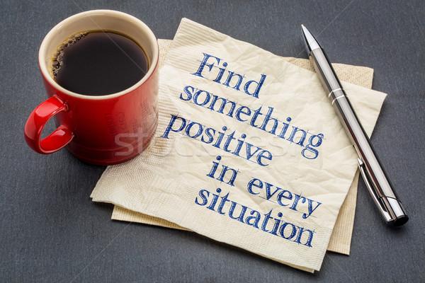 Vinden iets positief situatie handschrift servet Stockfoto © PixelsAway