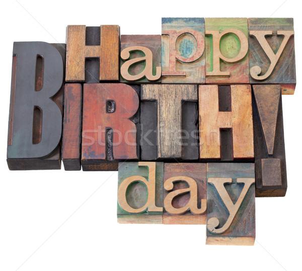 Feliz cumpleaños tipo antiguos madera impresión Foto stock © PixelsAway
