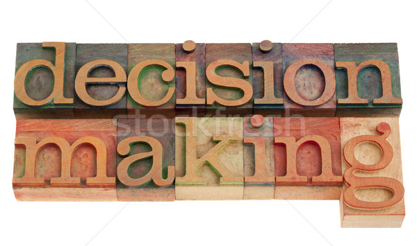 decision making in letterpress type Stock photo © PixelsAway