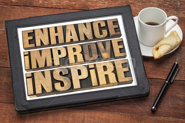 enhance, improve, inspire  Stock photo © PixelsAway