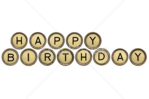 Happy Birthday in typewriter keys Stock photo © PixelsAway