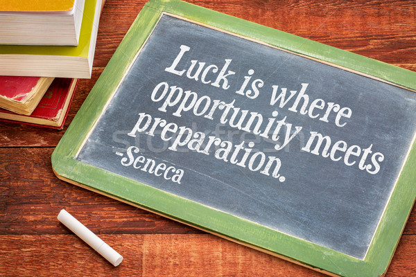 Luck, opportunity and preparation quote Stock photo © PixelsAway