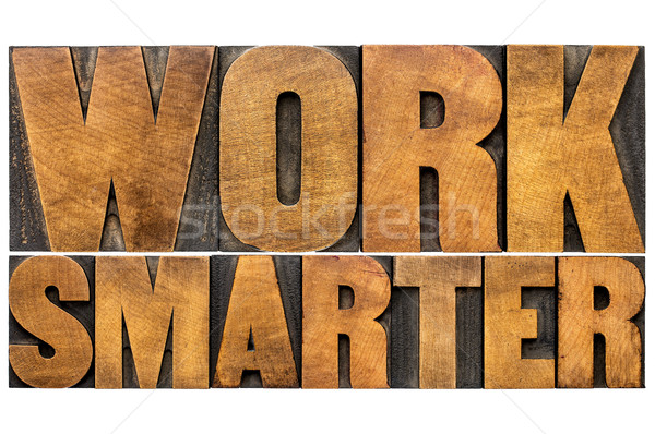 work smarter - typography word abstract Stock photo © PixelsAway