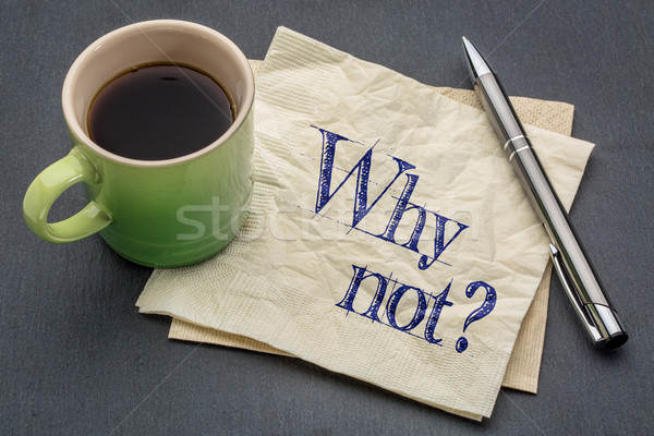 Why not question on napkin Stock photo © PixelsAway