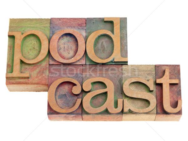 Podcast tipo parola vintage legno Foto d'archivio © PixelsAway