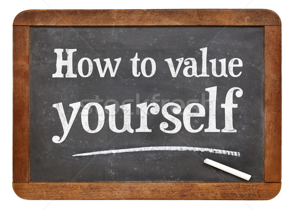 How to value yourself Stock photo © PixelsAway
