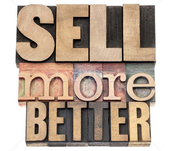 sell more better in wood type Stock photo © PixelsAway