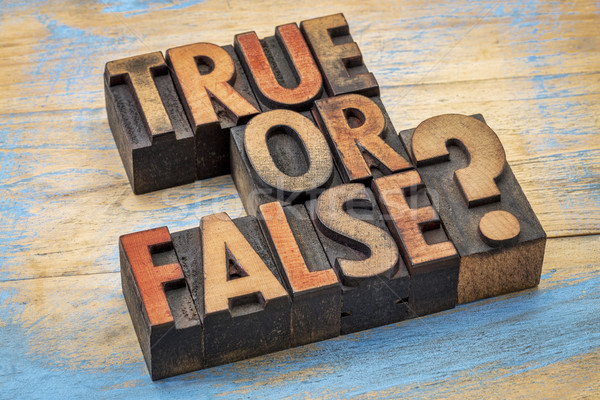 True or false question in wood type Stock photo © PixelsAway