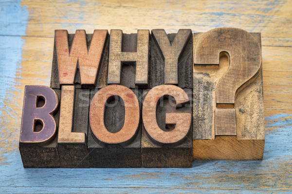 Why blog question  Stock photo © PixelsAway