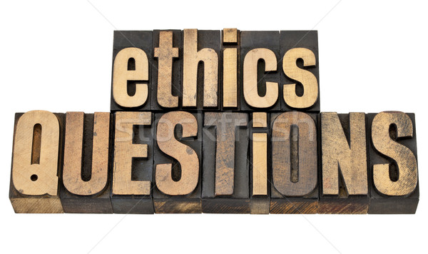 ethics questions in wood type Stock photo © PixelsAway