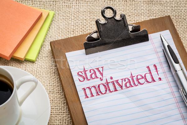 Kalmak motive metin motivasyon Stok fotoğraf © PixelsAway