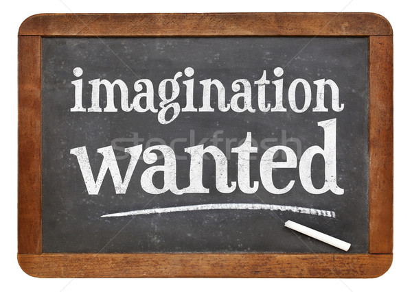 imagination wanted blackboard sign Stock photo © PixelsAway