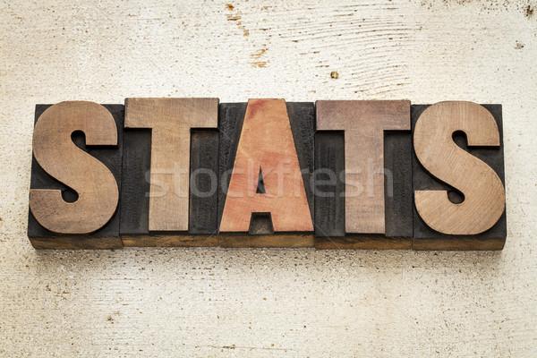 stats (statistics) word in wood type Stock photo © PixelsAway