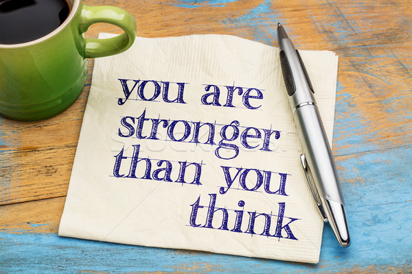 You are stronger than you think Stock photo © PixelsAway
