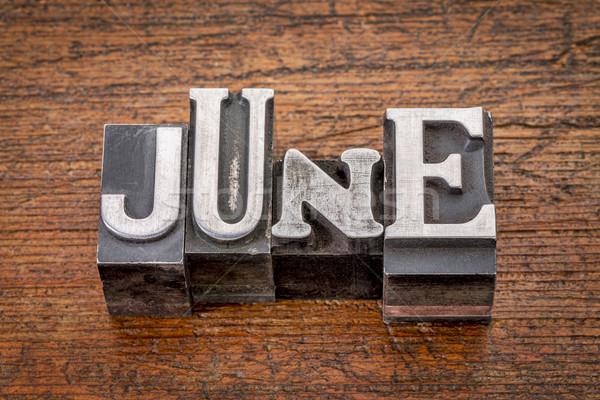 June month in metal type Stock photo © PixelsAway