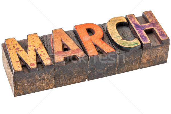 March month in wood type Stock photo © PixelsAway