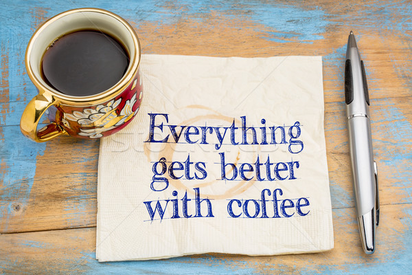 Everything gets better with coffee Stock photo © PixelsAway