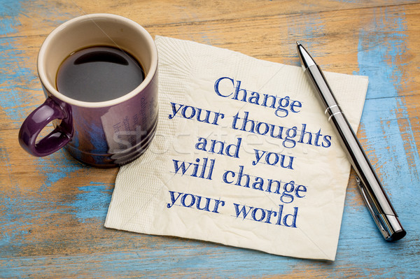 Change your thoughts and world Stock photo © PixelsAway