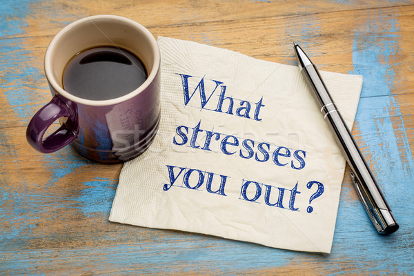 What stresses you out? Stock photo © PixelsAway