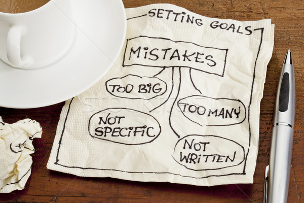 mistakes in setting goals on napkin Stock photo © PixelsAway