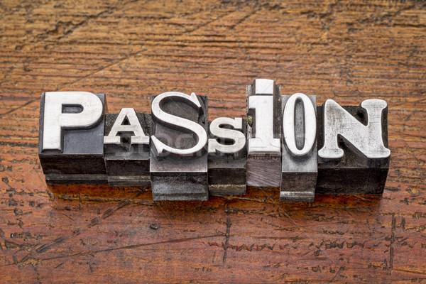 passion word in metal type  Stock photo © PixelsAway