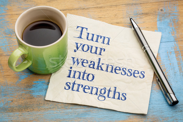 turn your weaknesses into strengths Stock photo © PixelsAway