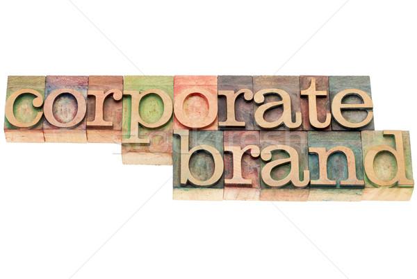 corporate brand in wood type Stock photo © PixelsAway
