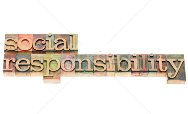Sosyal sorumluluk ahşap tip sözler yalıtılmış Stok fotoğraf © PixelsAway