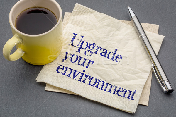 upgrade your environment Stock photo © PixelsAway