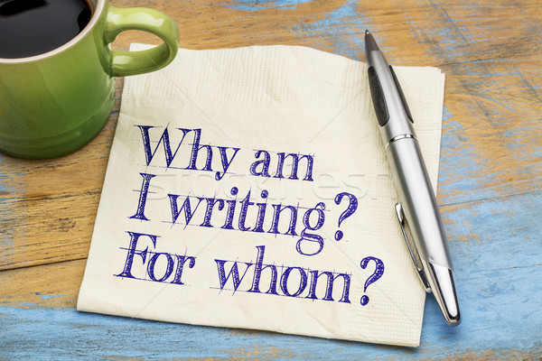 Why am I writing? For whom? Stock photo © PixelsAway