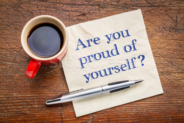Büszke magad kérdés kézírás szalvéta csésze Stock fotó © PixelsAway