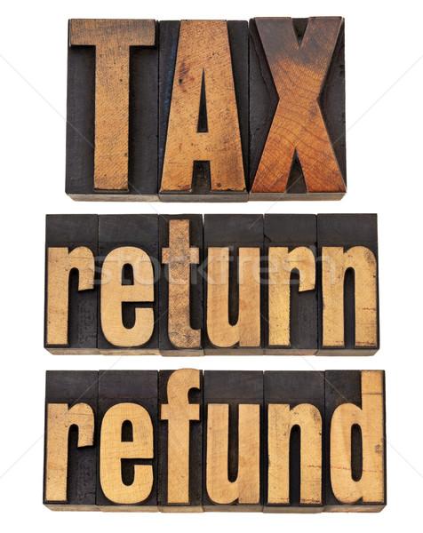 tax, return and refund Stock photo © PixelsAway